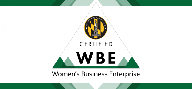 WBE Certified with the City of Baltimore